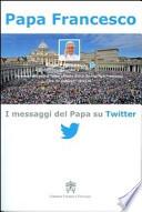 i messaggi del papa su twitter