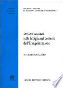 le sfide pastorali sulla famiglia nel contesto dell'evangelizzazione. instrumentum laboris