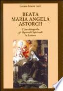 L'autobiografia, gli opuscoli spirituali, le lettere