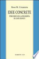 Idee concrete percorsi nella filosofia di John Dewey