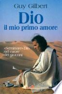 Dio, il mio primo amore. «Seminare» Dio nel cuore dei giovani