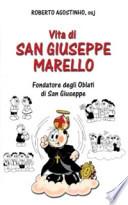 Vita di san Giuseppe Marello. Fondatore degli Oblati di San Giuseppe