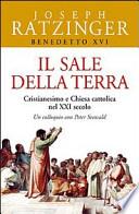 Il sale della terra cristianesimo e Chiesa cattolica nel XXI secolo ; un colloquio con Peter Seewald