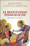 Le Beatitudini Evangeliche Otto Gradini Verso La felicità