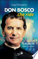 DON BOSCO CHE RIDE - I fioretti di San Giovanni Bosco