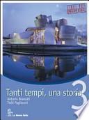TANTI TEMPI, UNA STORIA VOLUME 3