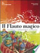 Flauto magico. Volume A. Per la Scuola media