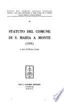 Statuto del Comune di S. Maria a Monte (1391).
