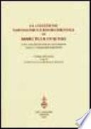 Collezione (La) napoleonica e risorgimentale di Marcella Olschki. Con una selezione di documenti della collezione Spadolini. Catalogo della mostra