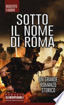 Sotto il nome di Roma