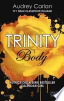 Body. Trinity ++ CON SPEDiZIONE PIEGO LIBRI GRATUITA