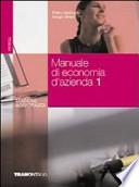 Manuale di economia aziendale. Per gli Ist. Professionali per i servizi commerciali