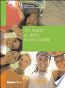 101 lezioni di diritto ed economia. Per le Scuole superiori