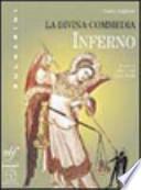 La Divina Commedia. Vol.1. Inferno