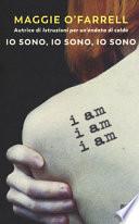 Io sono, io sono, io sono