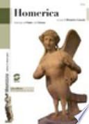 Homerica - antologia dell'Iliade e dell'Odissea