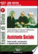GUIDA AL'ESAME DI STATO PER L'ABILITAZIONE ALL'ESERCIZIO DELLA PROF. DI ASSISTENTE SOCIALE
