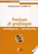 Trattato di Grafologia. Intelligenza - Sentimento
