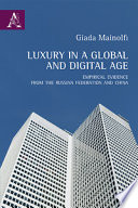 Luxury in a global and digital age