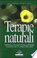 terapie naturali. l'idroterapia, la terapia di kneipp, la geoterapia e tante altre cure che vengono dalla natura