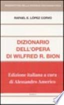 Dizionario dell'opera di Wilfred Bion