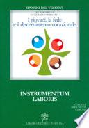 I giovani, la fede e il discernimento vocazionale. Instrumentum laboris