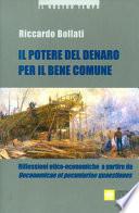 Il potere del denaro per il bene comune. Riflessioni etico-economiche a partire da «Oeconomicae et pecuniariae quaestiones»