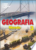 Geografia 3 - Mondo -tre volumi indivisibili con test di verifica-