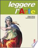 LEGGERE L'ARTE / EDIZIONE INDIVISIBILE - LINGUAGGIO + STORIA DELL'ARTE