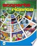 La scoperta e la ricerca. Tomo C. Astronomia e scienze della terra