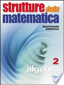 Strutture della Matematica 2 - Algebra