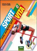 sport e vita. Corpo, movimento, sport.