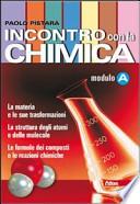 INCONTRO CON LA CHIMICA - modulo A