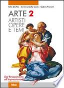Arte. Artisti, opere e temi. Con espansione online. Per le Scuole superiori