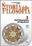 STORIA DELLA FILOSOFIA 3 dall'Umanesimo all'Idealismo