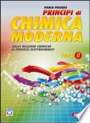 PRINCIPI DI CHIMICA MODERNA  Dalle reazioni chimiche ai processi elettrochimici. TOMO B