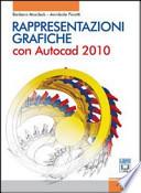 RAPPRESENTAZIONI GRAFICHE. Con Autocad