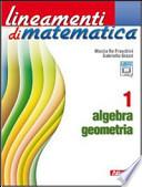 LINEAMENTI DI MATEMATICA 1 ALGEBRA GEOMETRIA