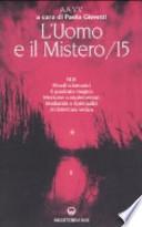L'uomo e Il Mistero 15