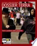 Dossier terra. Stati e temi. Con fascicolo «dossier Mediterraneo». Con espansione online. Per le Scuole superiori. Con CD-ROM