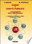 IGIENE E SANITà PUBBLICA, I FONDAMENTI DELLA PREVENZIONE