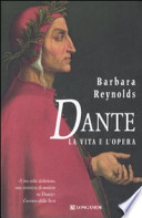 Dante la vita e l'opera
