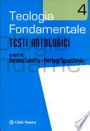 Teologia fondamentale testi antologici