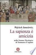 La sapienza è amicizia nella Summa theologica di Tommaso d'Aquino