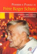 Pensieri e parole di frere Roger Shutz