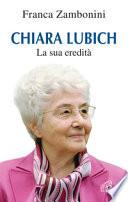 Chiara Lubich La sua eredità