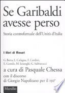 Se Garibaldi Avesse Perso Storia Controfattuale dell'unità D'italia