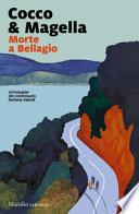 Morte a Bellagio. Un'indagine del commissario Stefania Valenti