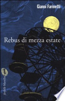 Rebus di mezza estate (Sebastiano Guarienti indaga)