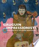 Gauguin e gli Impressionisti - capolavori dalla collezione di Ordrupgaard